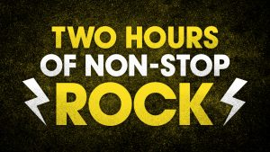 2 Hour's of NON-STOP ROCK